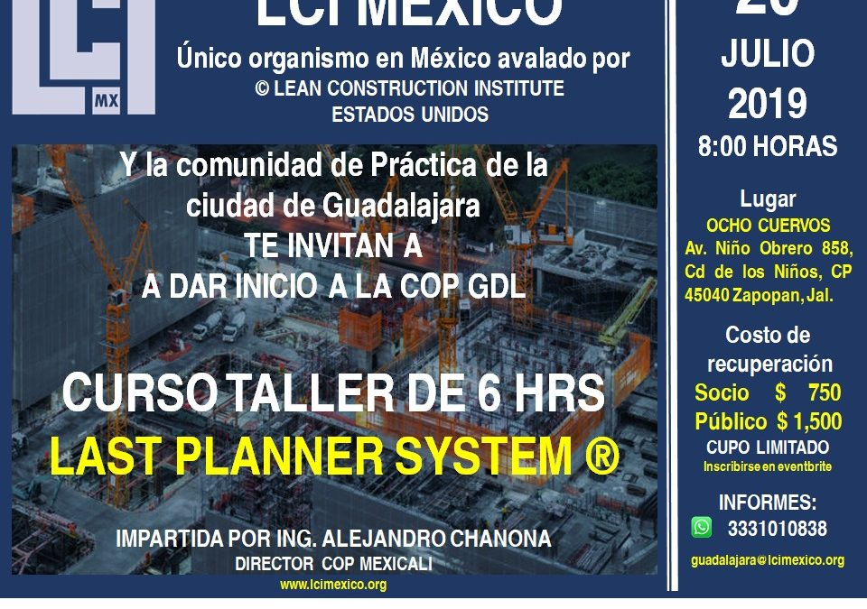 Inicio de la CoP Guadalajara con Curso Last Planner System®