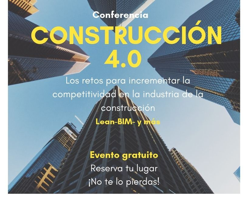 Conferencia Gratuita «Construcción 4.0»